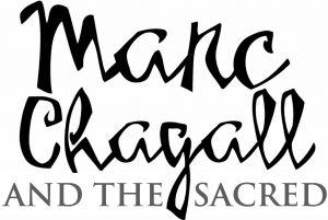 Marc Chagall and the Sacred